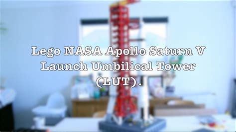 Lego NASA Apollo Saturn V Launch Umbilical Tower (LUT