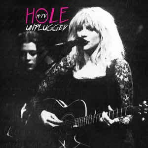 Hole - MTV Unplugged (CDr) | Discogs